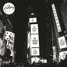 No Other Name (Deluxe Edition) by Hillsong