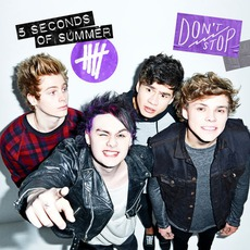 Don't Stop mp3 Album by 5 Seconds Of Summer