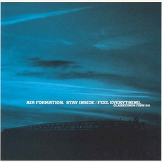 Stay Inside/Feel Everything mp3 Album by Air Formation