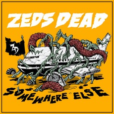 Somewhere Else mp3 Album by Zeds Dead