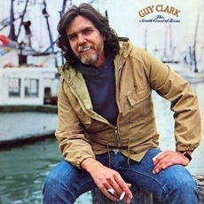 The South Coast Of Texas mp3 Album by Guy Clark