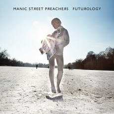 Futurology (Deluxe Edition) by Manic Street Preachers