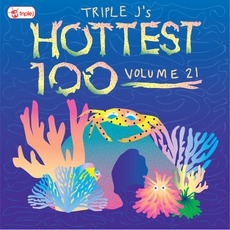 Triple J: Hottest 100, Volume 21 mp3 Compilation by Various Artists