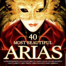 40 Most Beautiful Arias mp3 Compilation by Various Artists