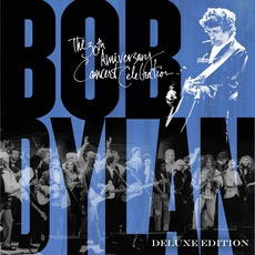 Bob Dylan: The 30th Anniversary Concert Celebration (Deluxe Edition) by Various Artists