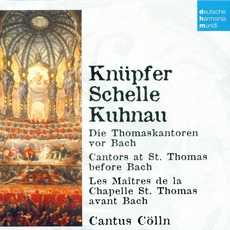 50 Jahre Deutsche Harmonia Mundi - CD28, Knüpfer, Schelle, Kuhnau: Cantors At St. Thomas Before Bach