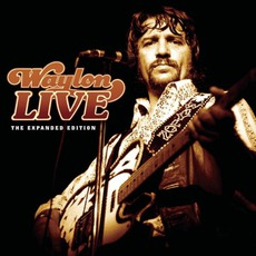 Waylon Live (The Expanded Edition)