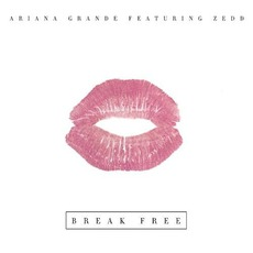 Break Free mp3 Single by Ariana Grande
