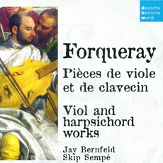 50 Jahre Deutsche Harmonia Mundi - CD19, Forqueray: VIol And Harpsichord Works
