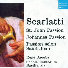 50 Jahre Deutsche Harmonia Mundi - CD44, Scarlatti: St. John Passion