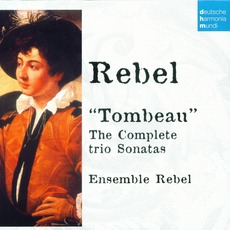 "50 Jahre Deutsche Harmonia Mundi - CD41, Rebel: ""Tombeau"" by Jean-Féry Rebel"