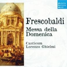 50 Jahre Deutsche Harmonia Mundi - CD20, Frescobaldi: Messa Della Domenica