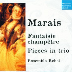 50 Jahre Deutsche Harmonia Mundi - CD29, Marais: Fantaisie Champètre, Pieces In Trio by Marin Marais