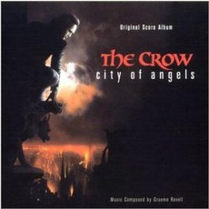 The Crow: City Of Angels (Score)
