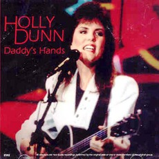Daddy's Hands mp3 Album by Holly Dunn