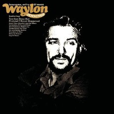 Lonesome, On'ry And Mean (Remastered) mp3 Album by Waylon Jennings