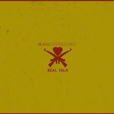 Real Talk (Exclusive Edition) by Man Overboard