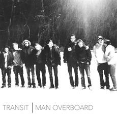 Transit / Man Overboard