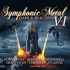Symphonic Metal VI: Dark & Beautiful by Various Artists