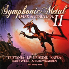 Symphonic Metal II: Dark & Beautiful by Various Artists