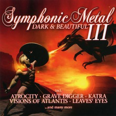 Symphonic Metal III: Dark & Beautiful by Various Artists