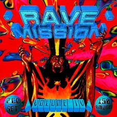 Rave Mission, Volume IV by Various Artists