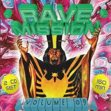 Rave Mission, Volume 09 mp3 Compilation by Various Artists