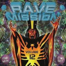 Rave Mission, Volume 12