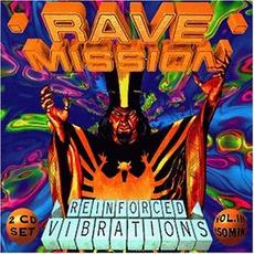 Rave Mission, Volume III: Reinforced VIbrations