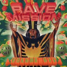 Rave Mission, Volume VII by Various Artists