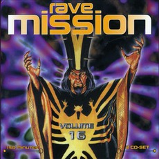 Rave Mission, Volume 16 by Various Artists