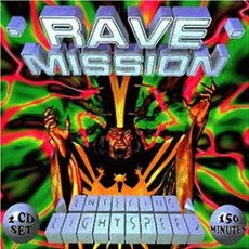 Rave Mission, Volume II: Entering Lightspeed mp3 Compilation by Various Artists