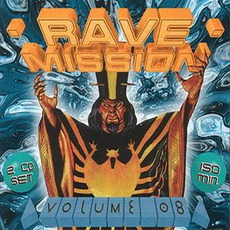 Rave Mission, Volume 08 mp3 Compilation by Various Artists