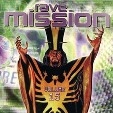 Rave Mission, Volume 15 by Various Artists