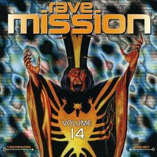 Rave Mission, Volume 14 by Various Artists