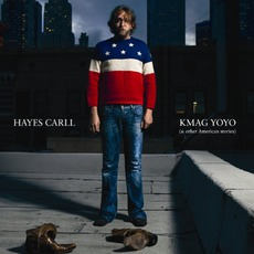 KMAG YOYO (& Other American Stories) mp3 Album by Hayes Carll