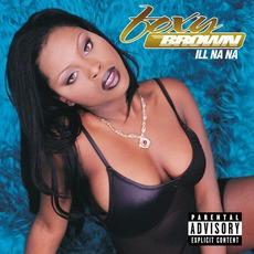 Ill Na Na mp3 Album by Foxy Brown
