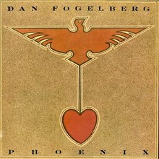 Phoenix mp3 Album by Dan Fogelberg