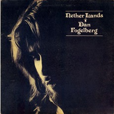 Nether Lands mp3 Album by Dan Fogelberg