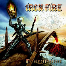 Metalmorphosized (Limited Edition) by Iron Fire