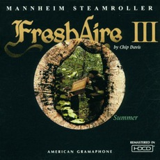 Fresh Aire III: Summer mp3 Album by Mannheim Steamroller