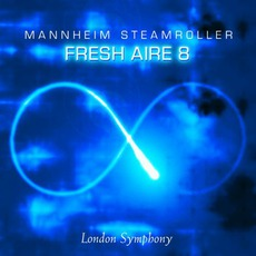 Fresh Aire 8: Infinity mp3 Album by Mannheim Steamroller