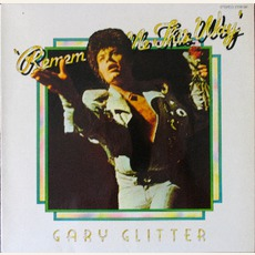 Remember Me This Way mp3 Album by Gary Glitter