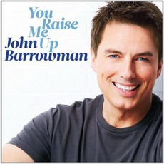 You Raise Me Up mp3 Album by John Barrowman