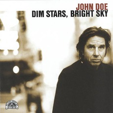 Dim Stars, Bright Sky mp3 Album by John Doe