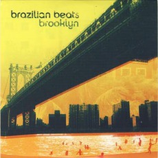 Brazilian Beats Brooklyn mp3 Compilation by Various Artists