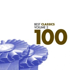 Best Classics 100, Volume 2 mp3 Compilation by Various Artists