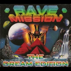 Rave Mission, The Dream Edition by Various Artists