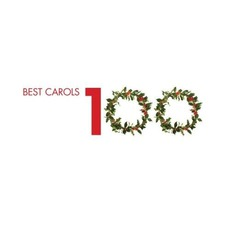 100 Best Carols mp3 Compilation by Various Artists
