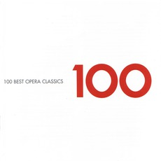 100 Best Opera Classics mp3 Compilation by Various Artists